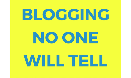 5 truths about blogging no one will tell you