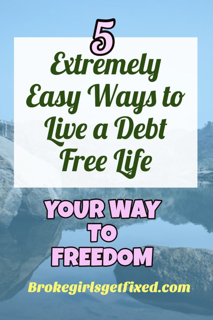 5 easy way to live a debt free life