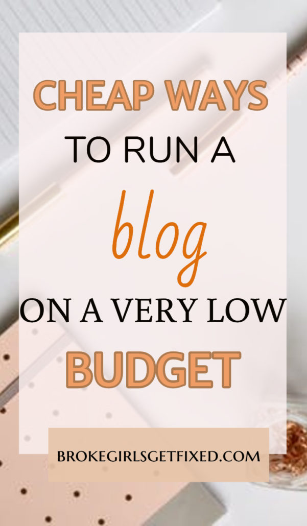 cheap ways to run a blog on a very low budget