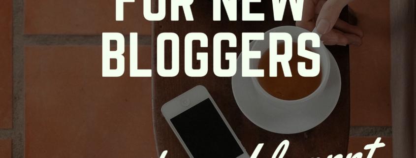 secret tips for new bloggers