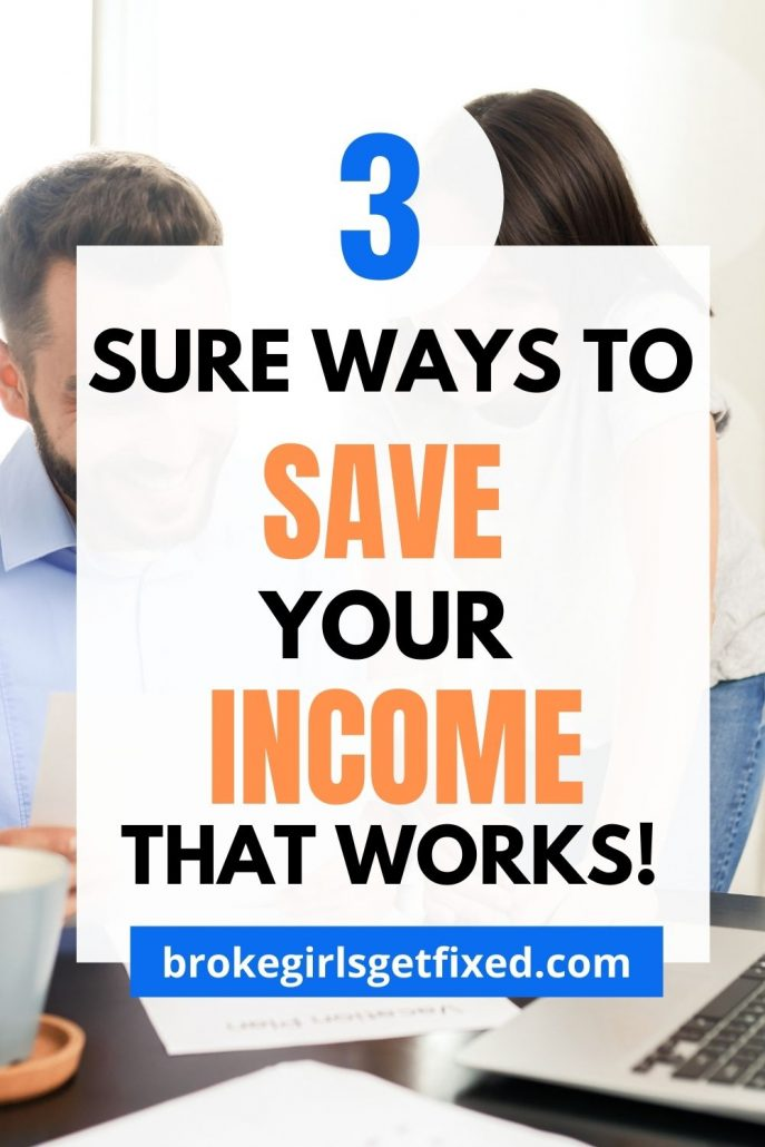 3 sure ways to save your income that works