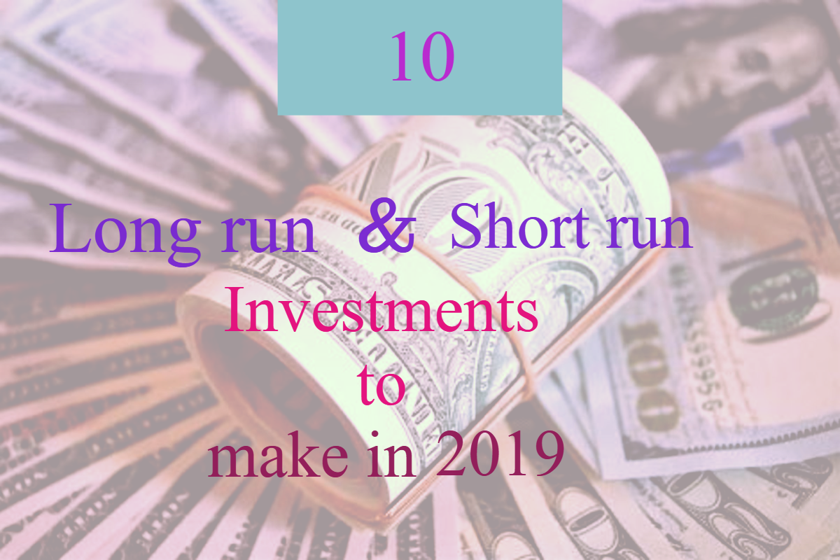 10 profitable investments to make for a short or long run
