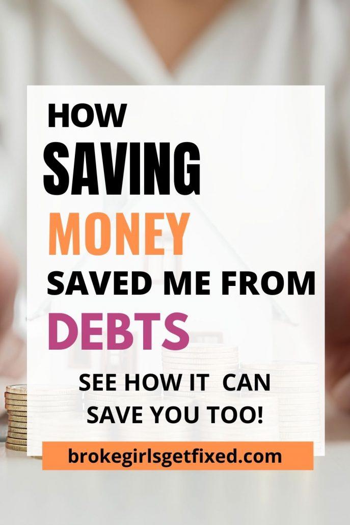 how my savings saved me from debts