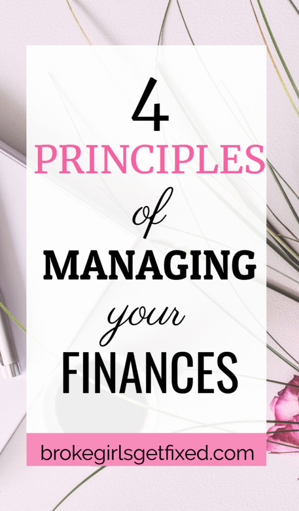 Managing your finances: 4 easy principles
