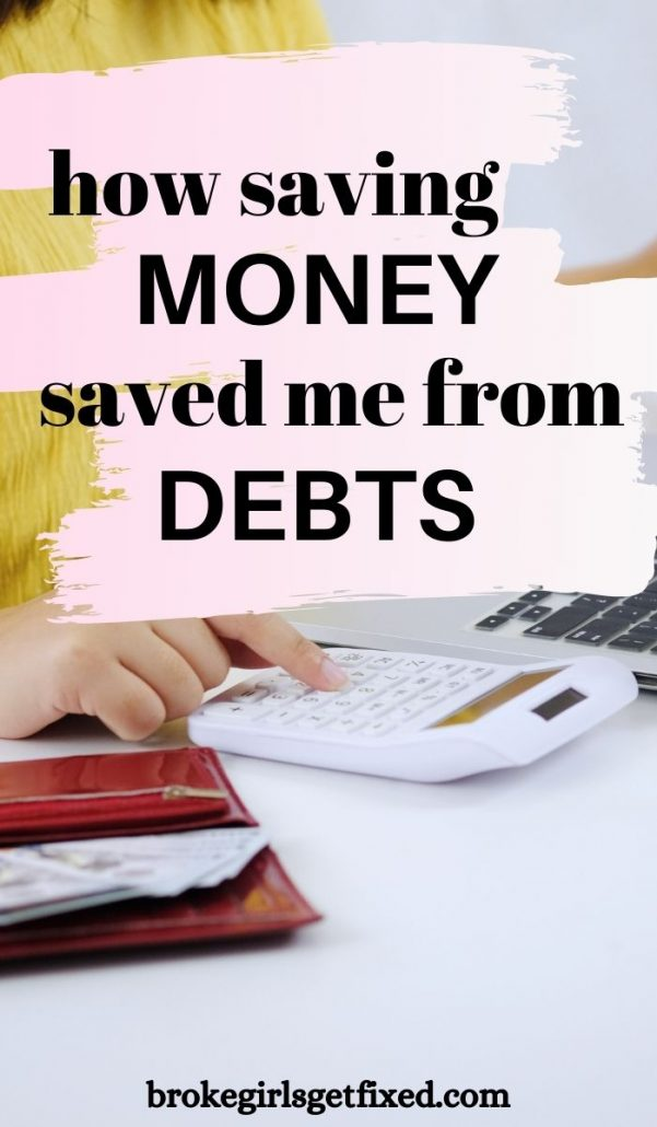 saving money saved me