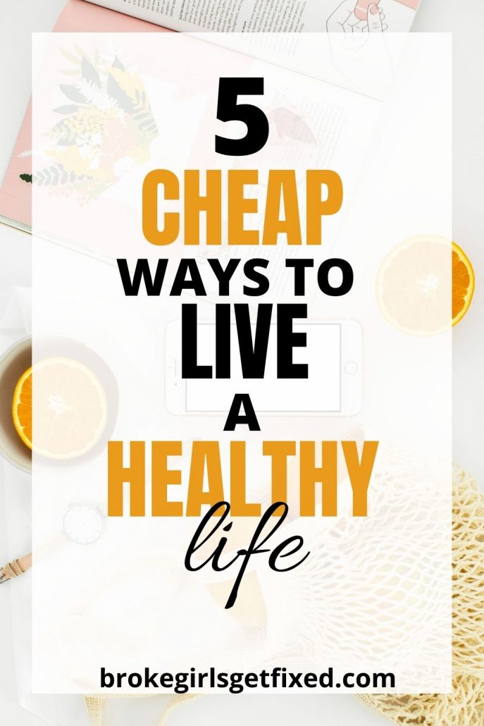 cheap ways to live a healthy life