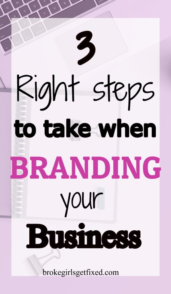 3 right steps to branding your new business