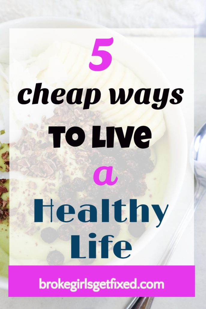 5 cheap ways to live a healthy life