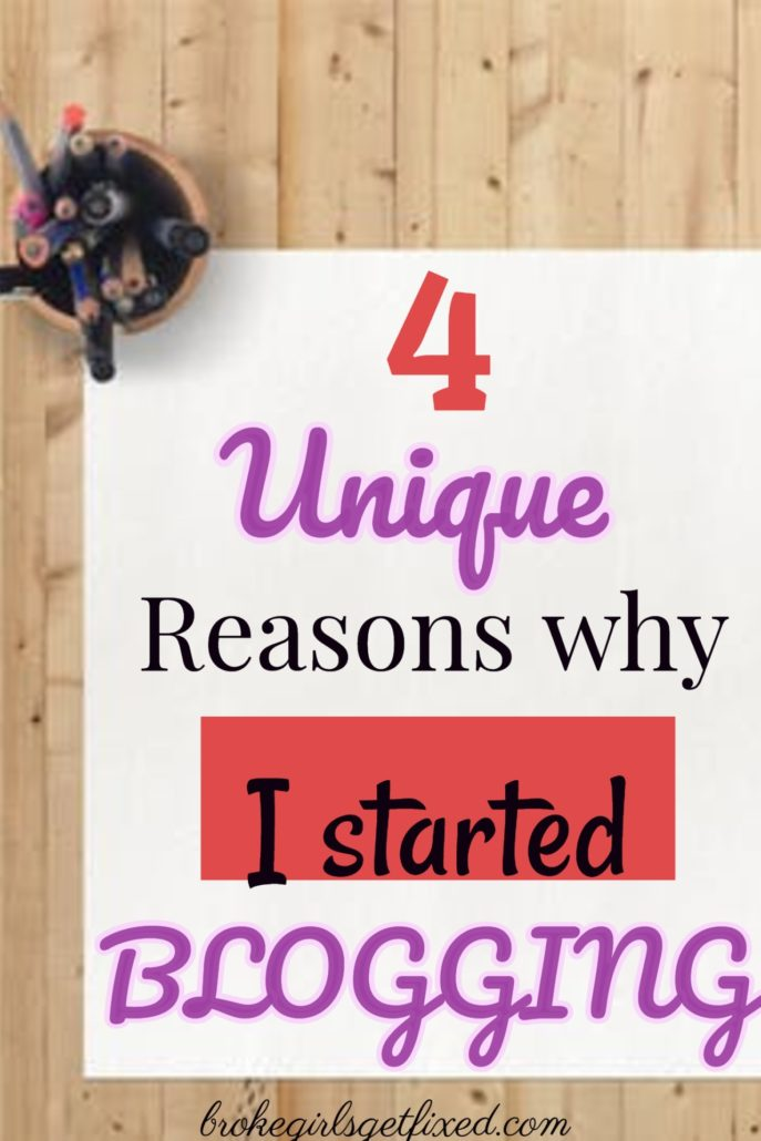 4 unique reasons why I started my blog