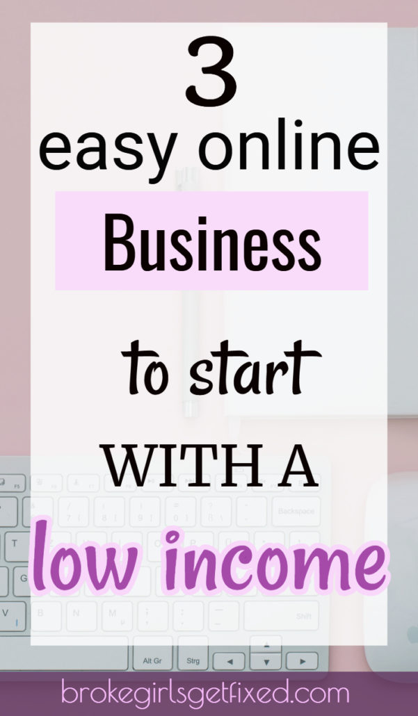 easy online business to start with a low income