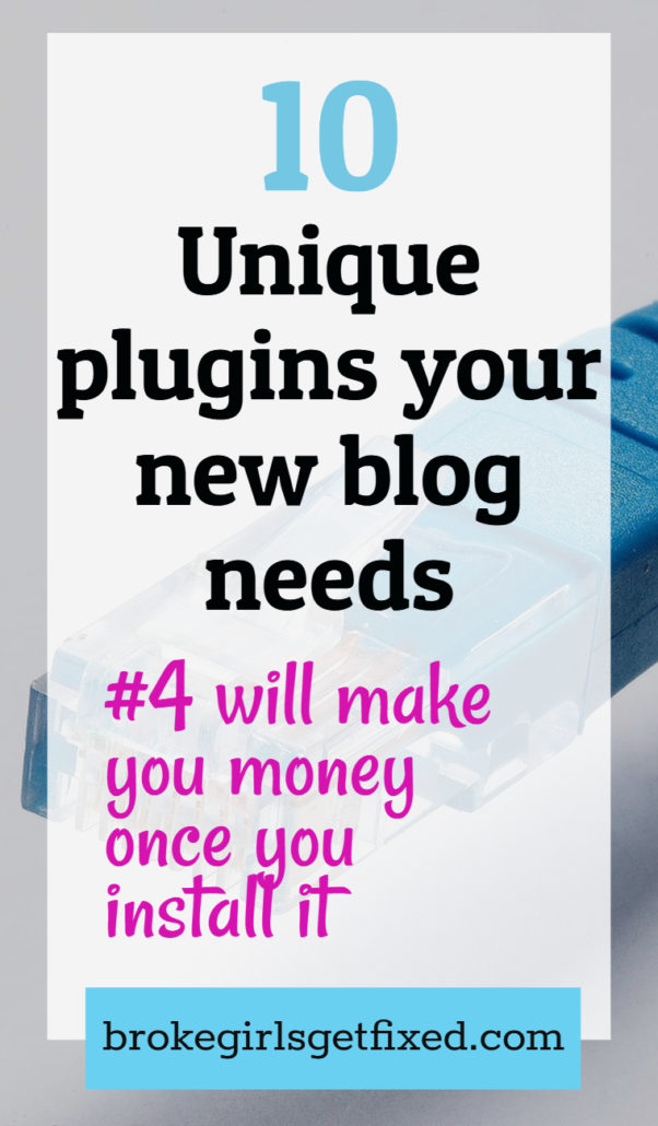 10 unique plugins your new blog needs.