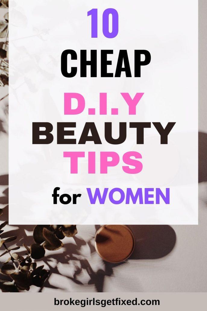 diy beauty tips for frugal women