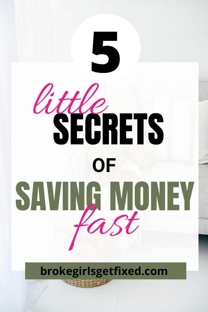 5 little secrets of saving money fast