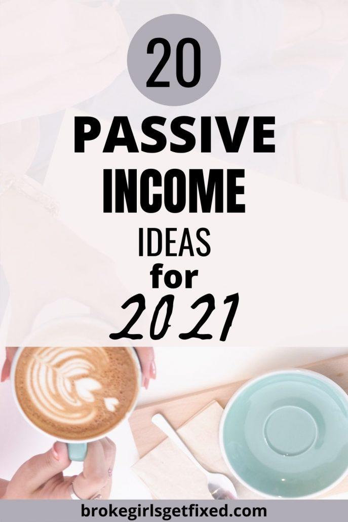 top passive income ideas to start in 2021