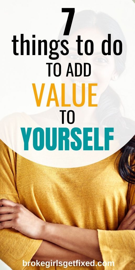 add value to yourself