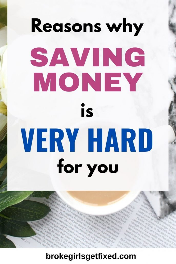 reasons why you find saving money hard
