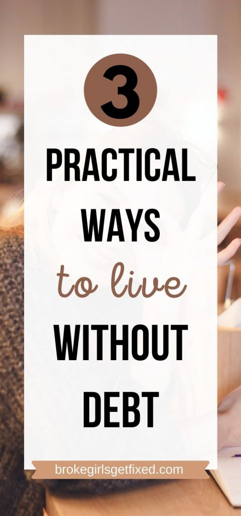 3 practical ways to live without debt