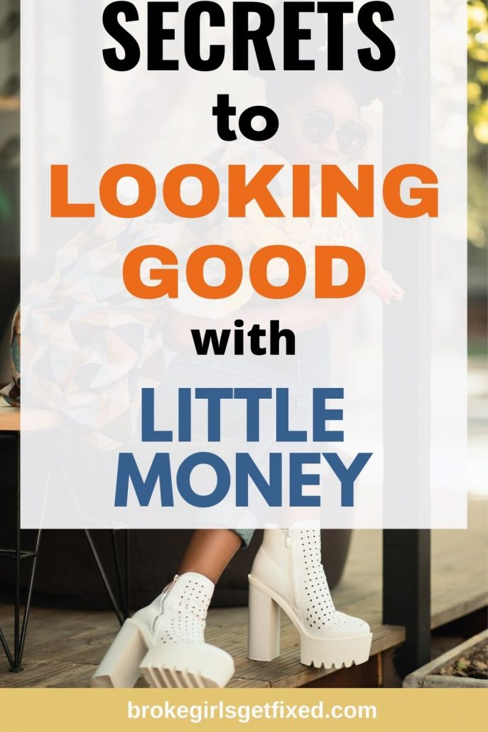 Spend less money to look good