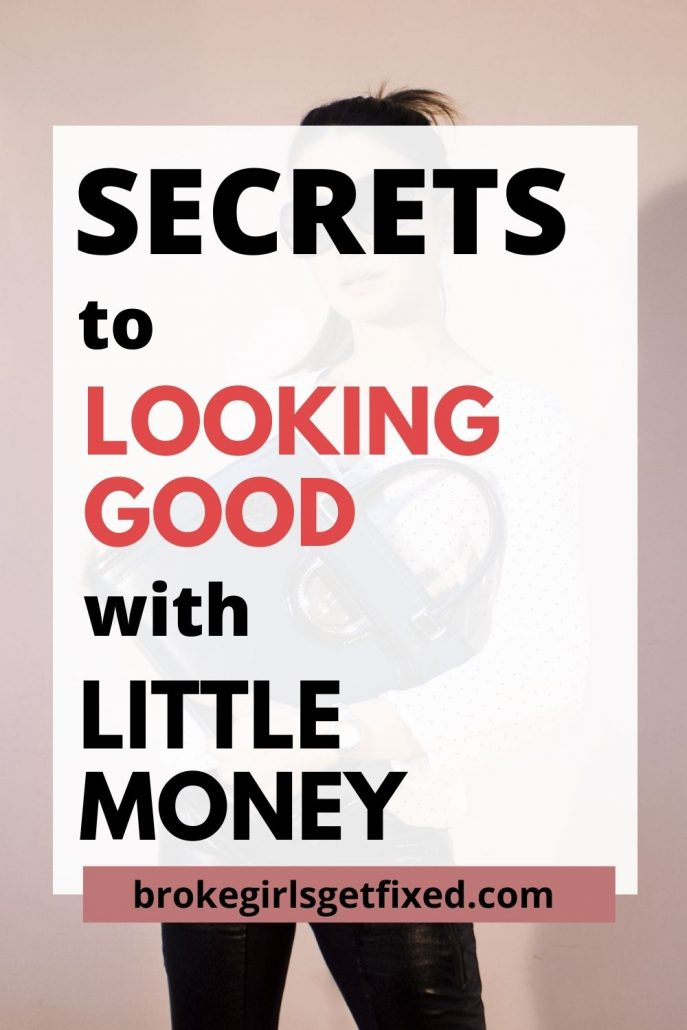 secrets to looking good and spending less money
